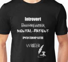 The writer Unisex T-Shirt