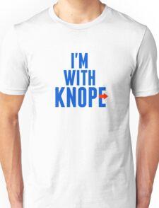 I'm With Knope Unisex T-Shirt
