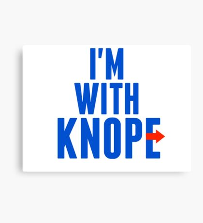 I'm With Knope Canvas Print