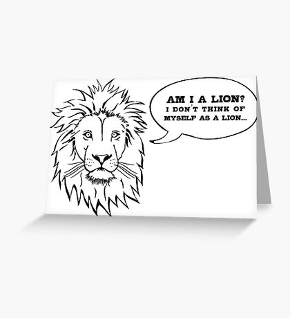 Am I a Lion? Greeting Card