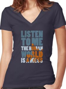 The world is a mess Women's Fitted V-Neck T-Shirt