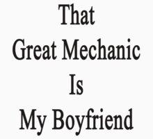 That Great Mechanic Is My Boyfriend  by supernova23