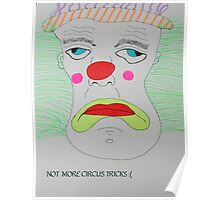 Not more circus tricks Poster