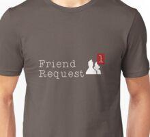Friend Request Unisex T-Shirt