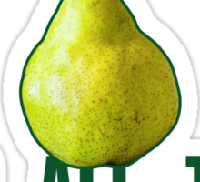 Shout Out To All The Pear Sticker