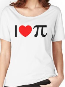 I Heart Pi - I Love Pi Women's Relaxed Fit T-Shirt