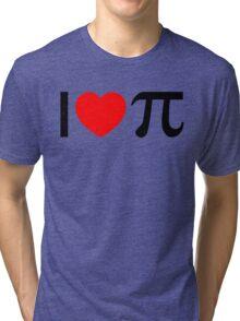 I Heart Pi - I Love Pi Tri-blend T-Shirt