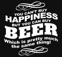 Limited Edition 'You Can't buy happiness, but, you can buy beer' Funny T-Shirt and Accessories by Albany Retro