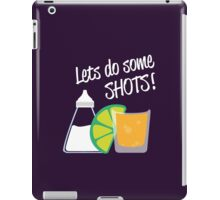 Let's do some shots - Tequila iPad Case/Skin