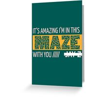 Holy Grail - Jay-Z - Turquoise Greeting Card