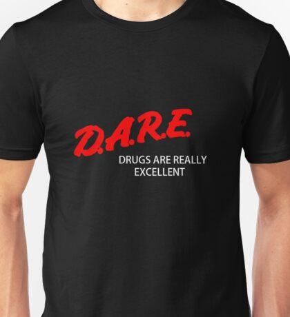 D.A.R.E  #Best Tshirt Unisex T-Shirt