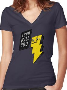I can kill you! Women's Fitted V-Neck T-Shirt