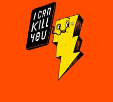 I can kill you! Unisex T-Shirt