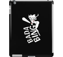 Bada Bing! iPad Case/Skin