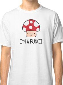 I'm a Fungi Fun Guy Mushroom Classic T-Shirt