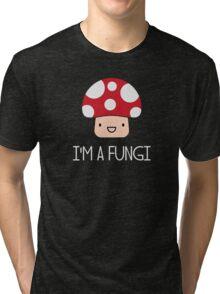 I'm a Fungi Fun Guy Mushroom Tri-blend T-Shirt