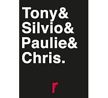 Tony & Silvio & Paulie & Chris. Photographic Print