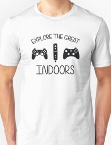 Explore The Great Indoors Video Games Unisex T-Shirt