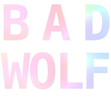 BAD WOLF by fottantuno