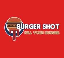 "Burger Shot ""Kill your hunger"" by GilbertValenz"