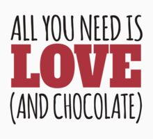 Funny 'All You Need is Love. And Chocolate' T-Shirt and Accessories by Albany Retro
