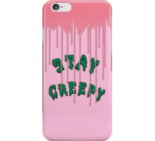Stay Creepy (pink drip) iPhone Case/Skin