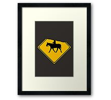 Watch for Horses and Headless Riders Framed Print