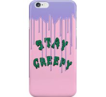 Stay Creepy (blue drip) iPhone Case/Skin