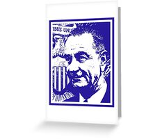 LBJ (LARGE) Greeting Card