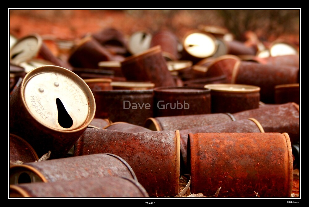 Cans by Dave  Grubb