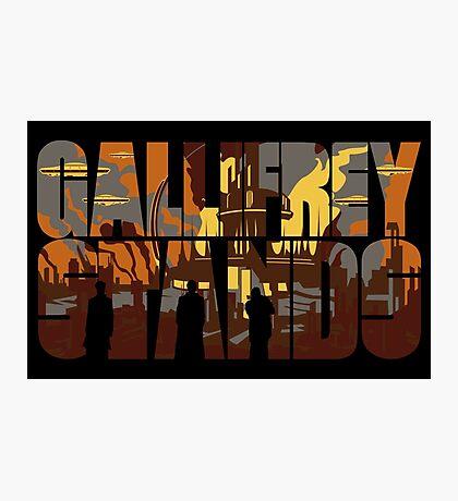 Gallifrey Stands Photographic Print