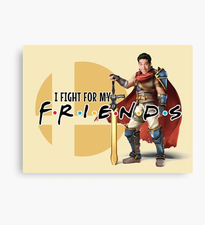 I fight for my friends! Canvas Print
