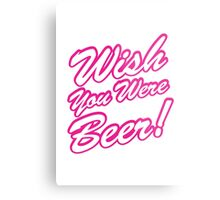 Wish You Were Beer! Metal Print