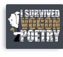 I survived Vogon poetry Canvas Print