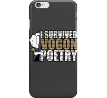 I survived Vogon poetry iPhone Case/Skin