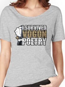 I survived Vogon poetry Women's Relaxed Fit T-Shirt