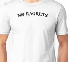 No Ragrets Mispelled Regrets Tattoo Unisex T-Shirt