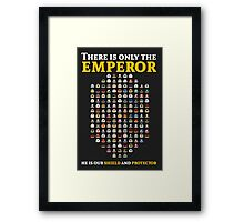 There is only the emperor - Warhammer Framed Print