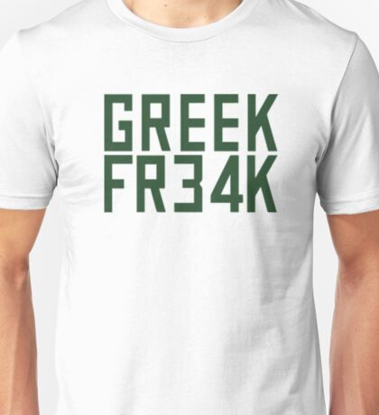 Greek Freak 34 FR34k Unisex T-Shirt