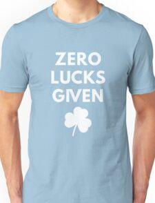 Zero Lucks Given Unisex T-Shirt