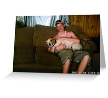 Beloved son Matt with his dog Tiny Greeting Card