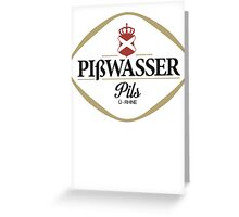 Gta 5 Piswasser beer - Pißwasser var 2 Greeting Card