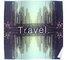 Travel. Dubai Poster