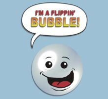 I'm A Flippin' Bubble! by Malcolm Kirk