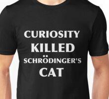 Curiosity Killed Schrodinger's Cat Black Unisex T-Shirt