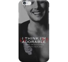 Dean Winchester Quote iPhone Case/Skin