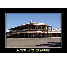 Railway Hotel - Coolgardie Photographic Print
