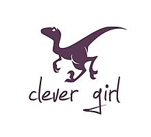 Clever Girl Dinosaur Velociraptor Photographic Print
