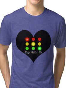 Stop.. Look..Go.. Tri-blend T-Shirt
