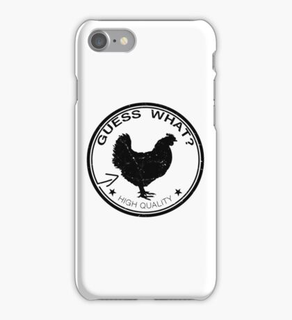 Guess What Chicken Butt iPhone Case/Skin